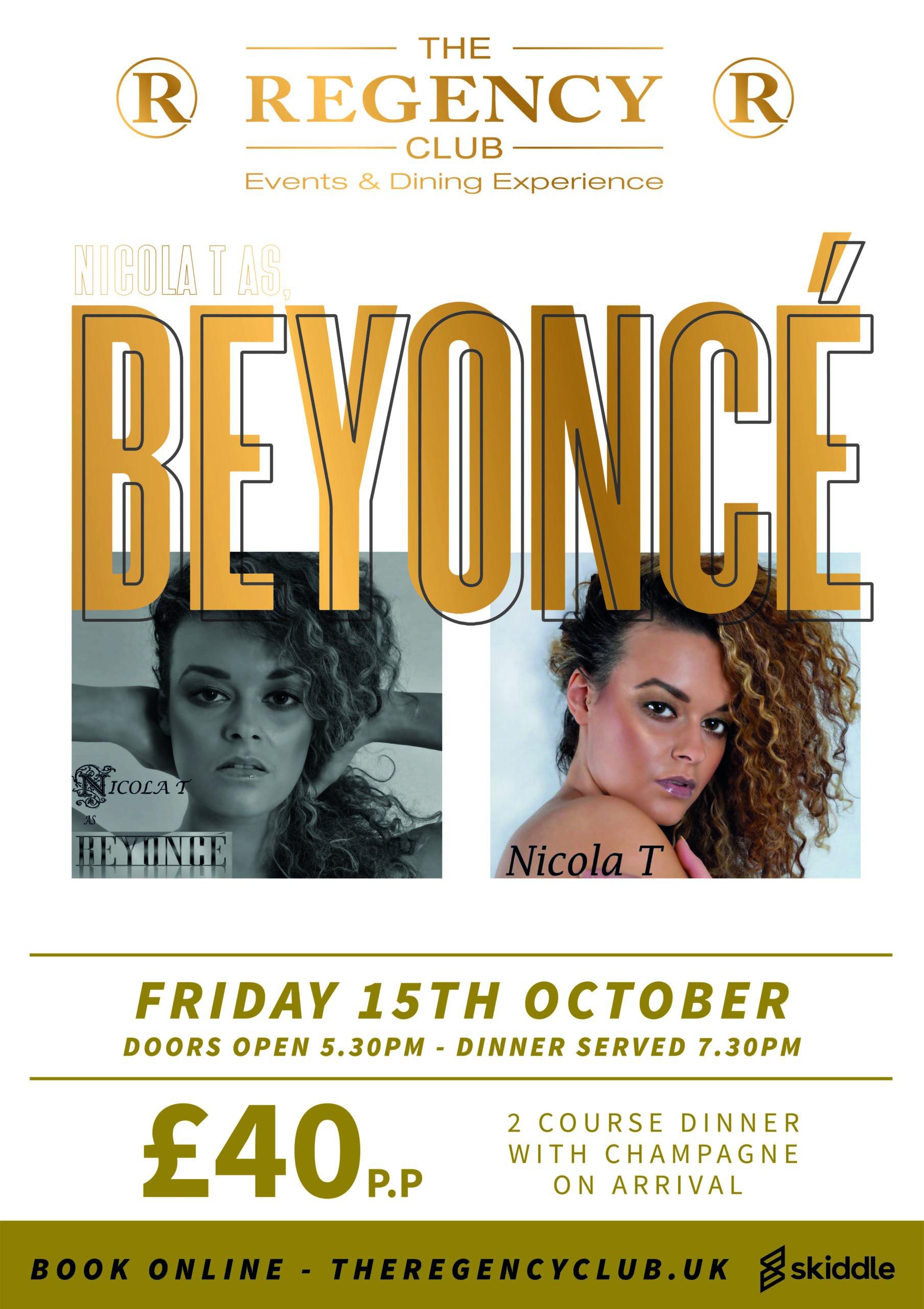 Nicola T as Beyonce – Fri 15 Oct